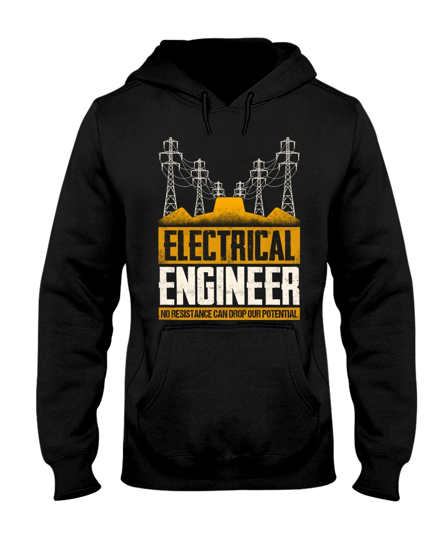 Electrical Engineer No Resistance Hooded Sweatshirt