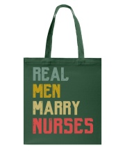 Real Men Marry Nurses Tote Bag thumbnail