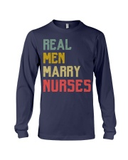 Real Men Marry Nurses Long Sleeve Tee thumbnail
