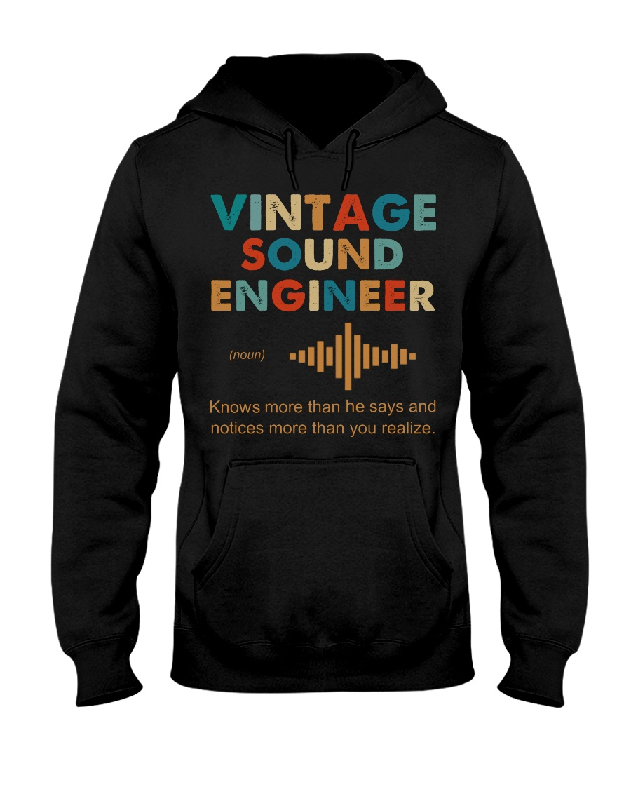 Vintage Sound Engineer Knows More Than He Says Hooded Sweatshirt