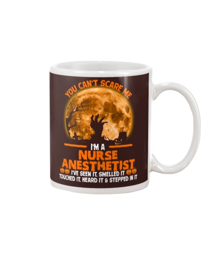 You Can't Scare Me Nurse Anesthetist