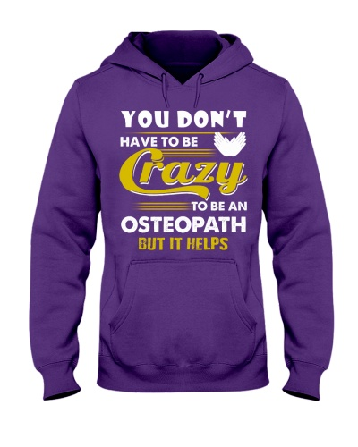 Dont Have Crazy To Be An Osteopath