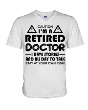 Retired Doctor Have Stories and All Day V-Neck T-Shirt thumbnail