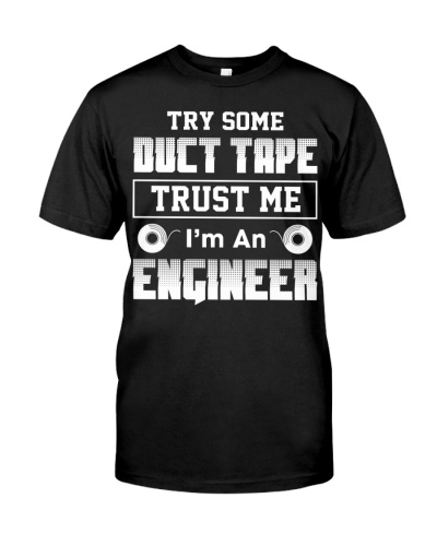 Try Some Duct Tape Engineer