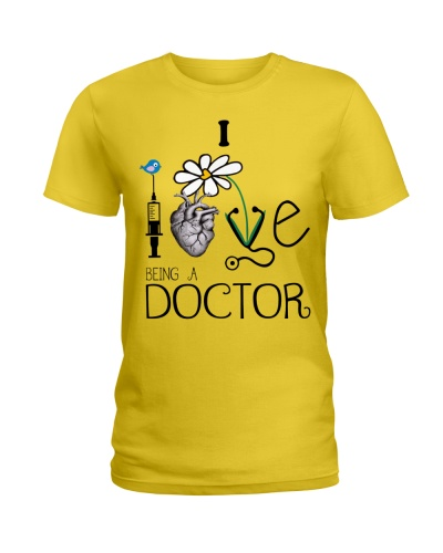 I Love Being A Doctor