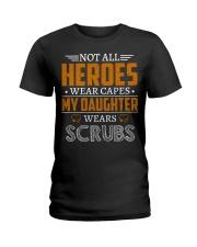 My Daughter Wears Scrubs Ladies T-Shirt thumbnail