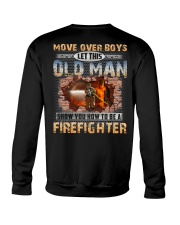 Let This Old Man Show You Firefighter Crewneck Sweatshirt thumbnail
