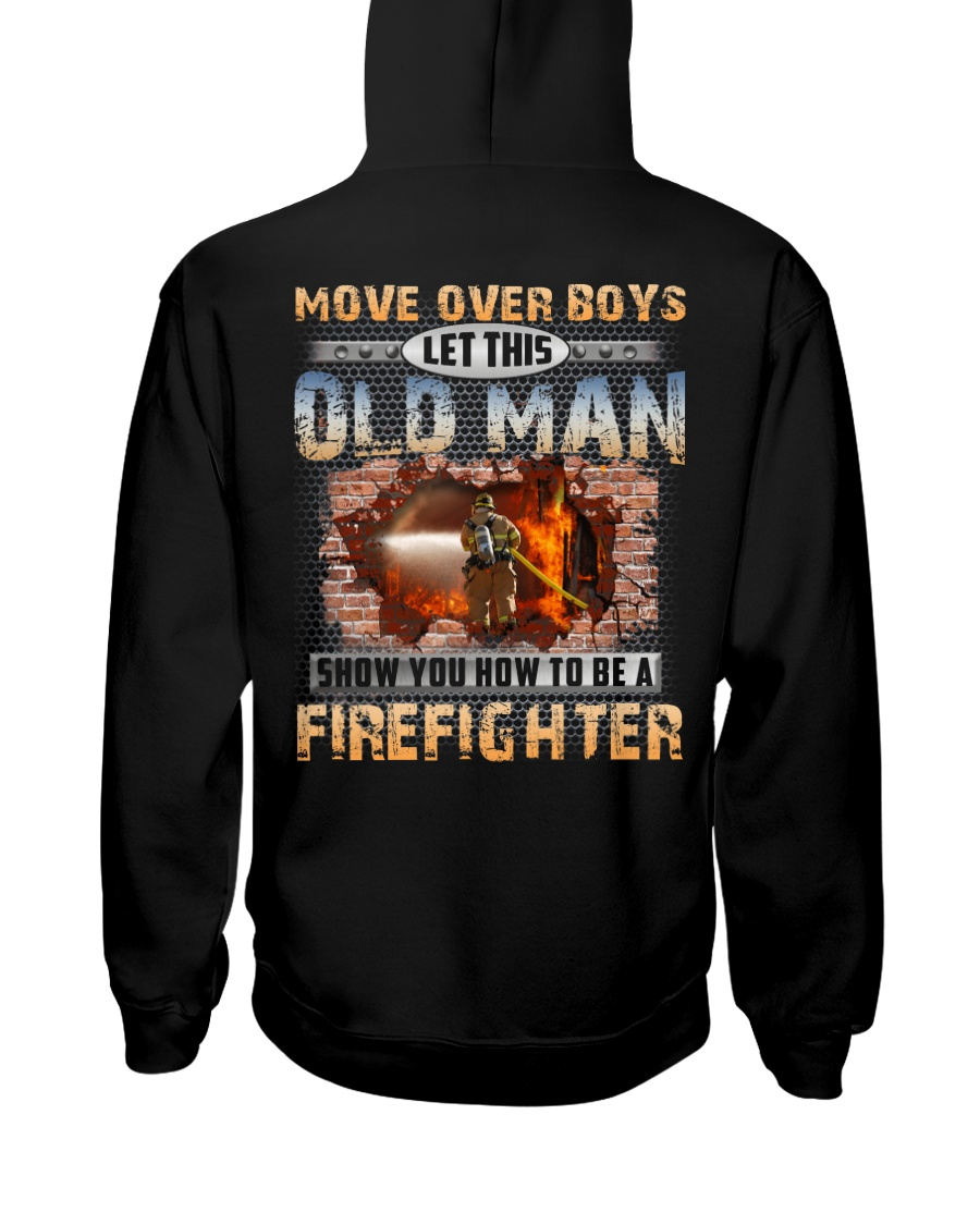 Let This Old Man Show You Firefighter Hooded Sweatshirt
