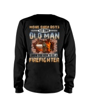 Let This Old Man Show You Firefighter Long Sleeve Tee thumbnail
