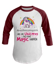 Anesthesiologists Are Like Unicorns Baseball Tee front