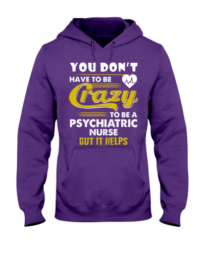 Dont Have Crazy To Be A Psychiatric Nurse