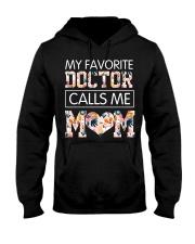 My Favorite Doctor Call Me Mom Hooded Sweatshirt front