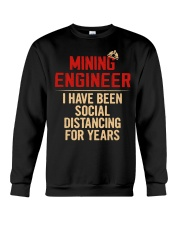 Mining Engineer Social Distancing For Years Crewneck Sweatshirt thumbnail