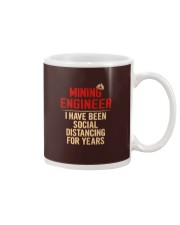 Mining Engineer Social Distancing For Years Mug thumbnail