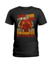 Playing With Firefighter Get You Wet Ladies T-Shirt thumbnail