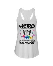 Weird Is A Side Effect Of Being Psychologist Ladies Flowy Tank thumbnail