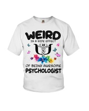 Weird Is A Side Effect Of Being Psychologist Youth T-Shirt thumbnail