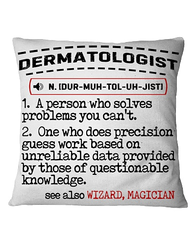 Dermatologist Noun