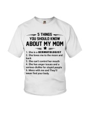 5 Things About Dermatologist Mom Youth T-Shirt front