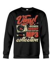 Vinyl Because Nobody Asks MP3 Collection Crewneck Sweatshirt tile