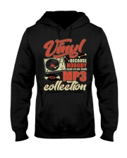 Vinyl Because Nobody Asks MP3 Collection Hooded Sweatshirt front