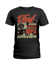 Vinyl Because Nobody Asks MP3 Collection Ladies T-Shirt thumbnail