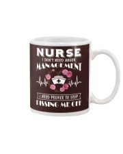 Nurse I Don't Need Anger Management Mug thumbnail