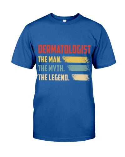 Dermatologist The Man The Myth The Legend