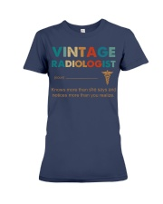 Vintage Radiologist Knows More Than She Says Premium Fit Ladies Tee thumbnail