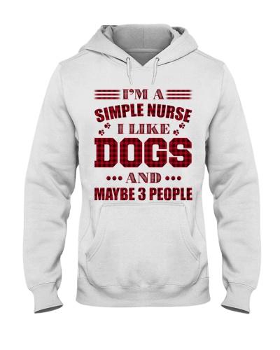 I'm A Simple Nurse I Like Dogs