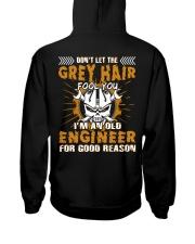 Dont Let Grey Hair Fool You Engineer Hooded Sweatshirt back