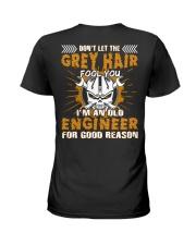 Dont Let Grey Hair Fool You Engineer Ladies T-Shirt thumbnail