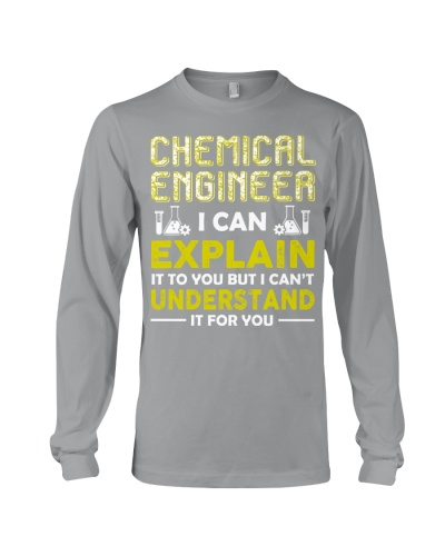 Chemical Engineer I Can Explain It To You