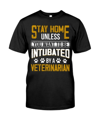Stay Home Or Intubated By Veterinarian