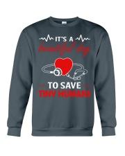 It's A Beautyful Day To Save Tiny Humans Crewneck Sweatshirt thumbnail
