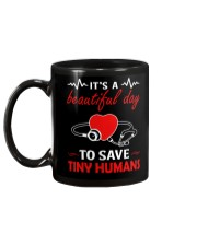 It's A Beautyful Day To Save Tiny Humans Mug back