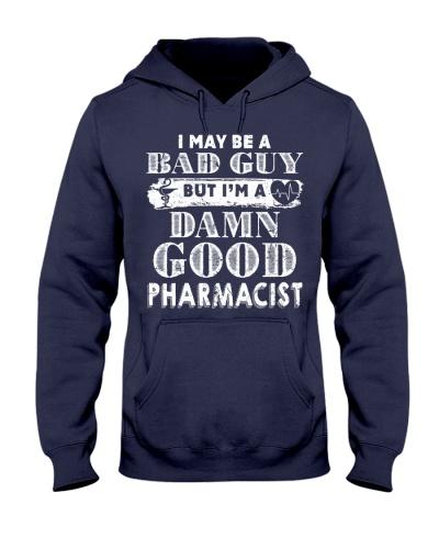 I May Be A Bad Guy Pharmacist