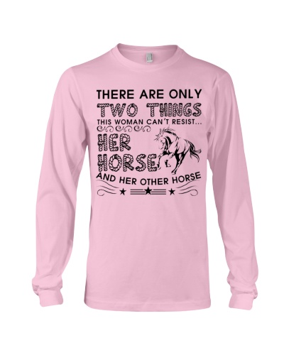 The Are Only Two Things Horse Lover