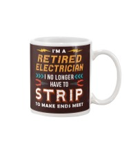 Retired Electrician I No Longer Have To Strip Mug thumbnail