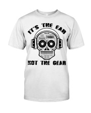 It's The Ear Not The Gear Premium Fit Mens Tee thumbnail