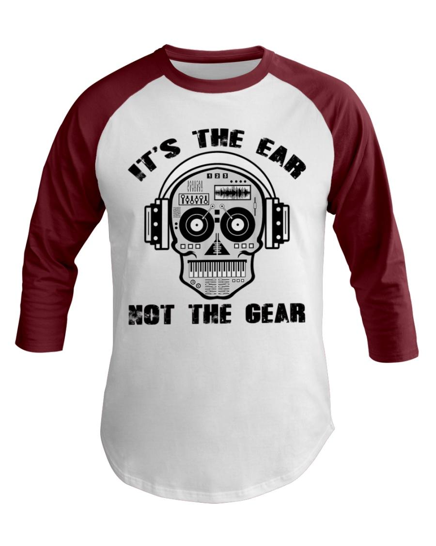 It's The Ear Not The Gear Baseball Tee