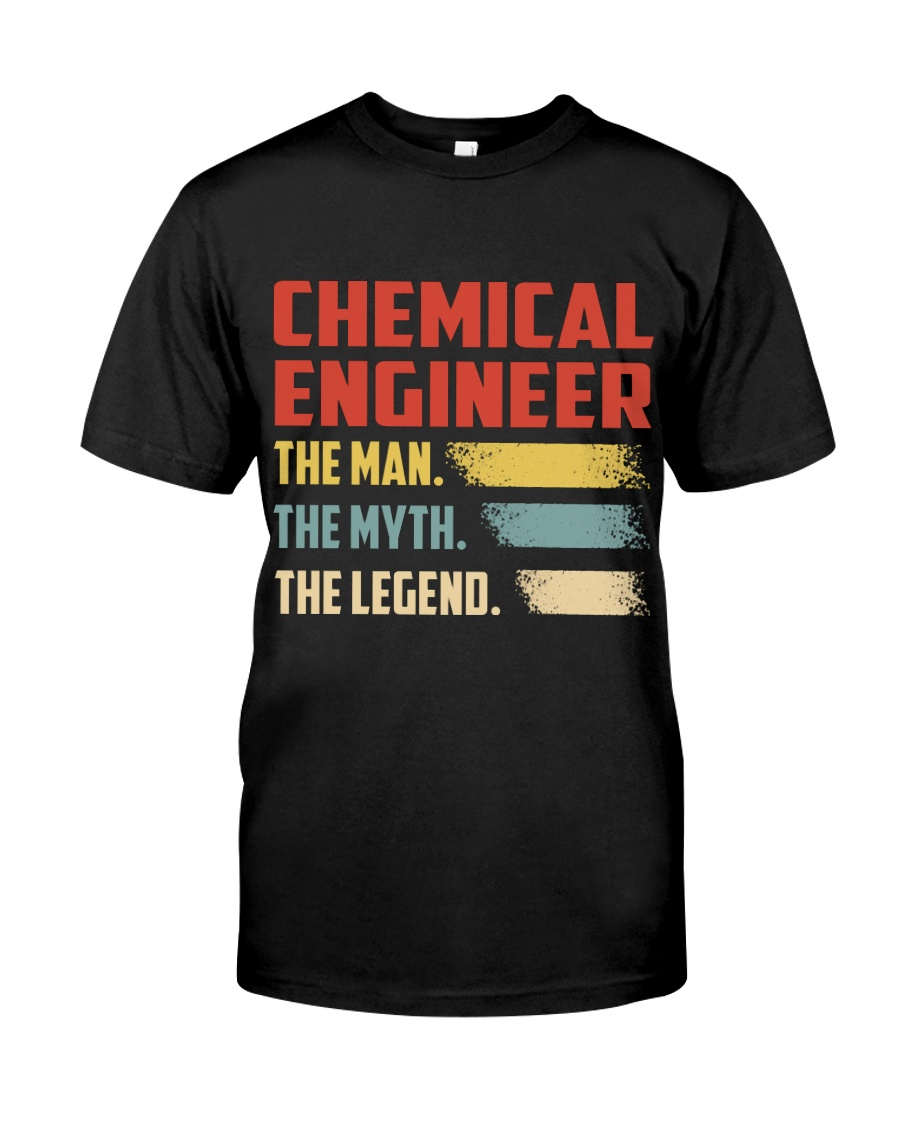 Chemical Engineer The Man The Myth  Classic T-Shirt showcase