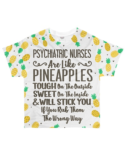Psychiatric Nurses Are Like Pineapples