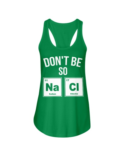 Dont Be So Nacl