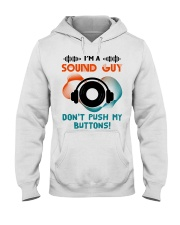 Sound Guy Dont Push My Button Hooded Sweatshirt thumbnail