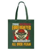 Proud Retired Firefighter Tote Bag thumbnail
