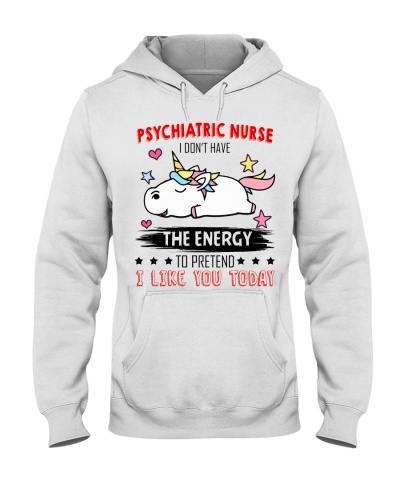 Psychiatric Nurse Dont Have The Energy