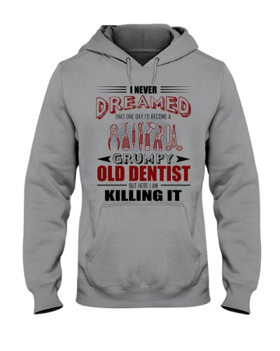 Never Dreamed Become Grumpy Old Dentist