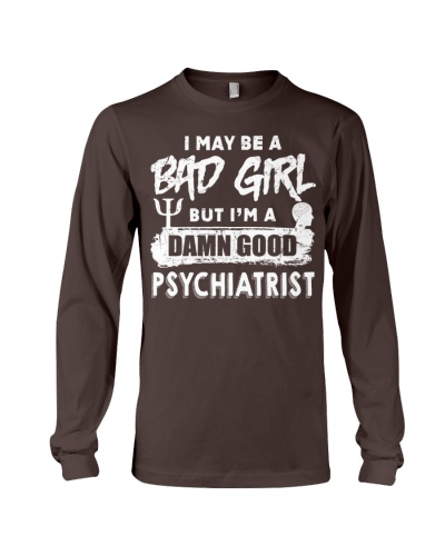 I May Be A Bad Girl Psychiatrist