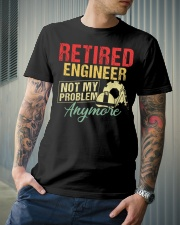 Retired Engineer Not My Problem Classic T-Shirt lifestyle-mens-crewneck-front-6